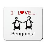 I Love Penguins Mousepad