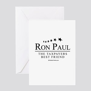 Ron Paul: The taxpayers best friend Greeting Card