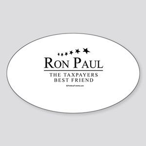 Ron Paul: The taxpayers best friend Oval Sticker