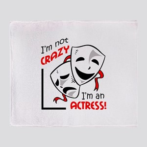IM AN ACTRESS Throw Blanket