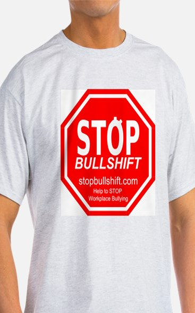Stopbullshift T-Shirt