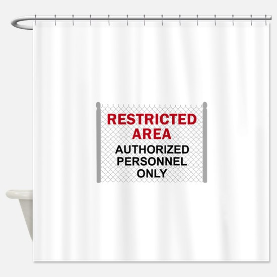 RESTRICTED AREA Shower Curtain