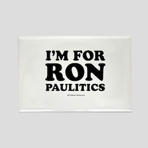 I'm for Ron Paulitics Rectangle Magnet