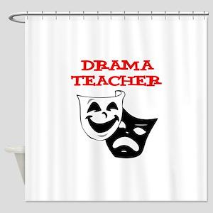 Drama Teacher Shower Curtain