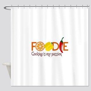 Cooking Is My Passion Shower Curtain