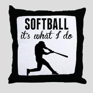 Softball Its What I Do Throw Pillow