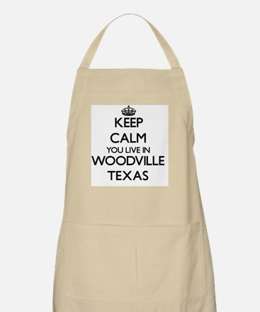 Keep calm you live in Woodville Texas Apron
