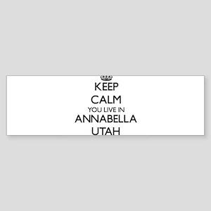 Keep calm you live in Annabella Uta Bumper Sticker