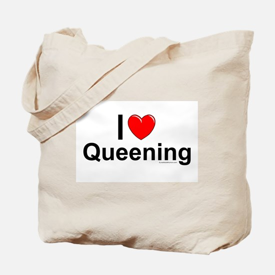 Queening Tote Bag