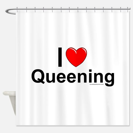 Queening Shower Curtain