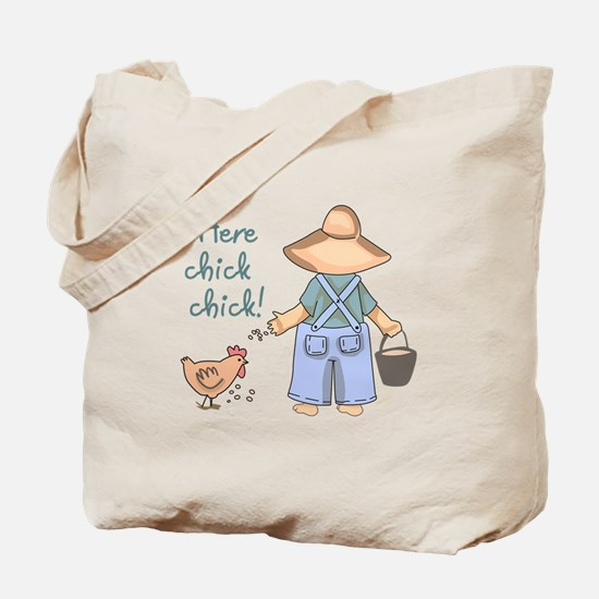 Here Chick Chick! Tote Bag
