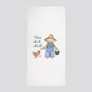 Here Chick Chick! Beach Towel