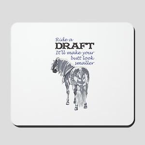 RIDE A DRAFT Mousepad