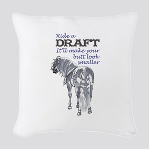 RIDE A DRAFT Woven Throw Pillow