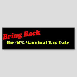 Bring Back the 90% Marginal Tax Rate Bumper Sticke