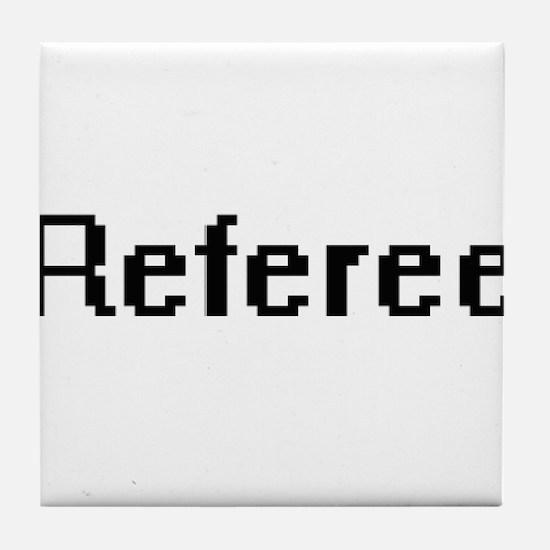 Referee Retro Digital Job Design Tile Coaster