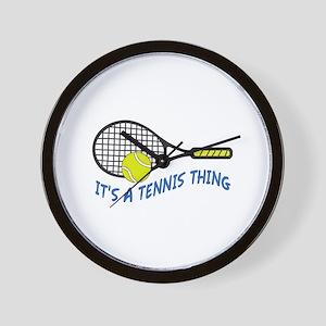 ITS A TENNIS THING Wall Clock