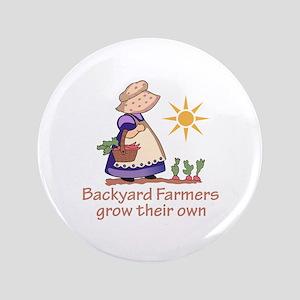 "BACKYARD FARMERS 3.5"" Button"