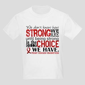 Heart Disease How Strong We Are Kids Light T-Shirt