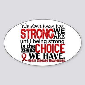 Heart Disease How Strong We Are Sticker (Oval)