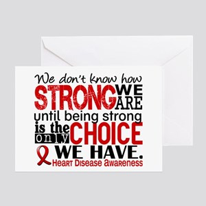 Heart Disease How Strong We Are Greeting Card