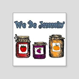 We Be Jammin' Sticker