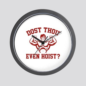 Dost Thou Even Hoist ? Wall Clock