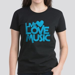LIVE LOVE MUSIC T-Shirt