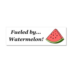 Fueled by Watermelon Car Magnet 10 x 3