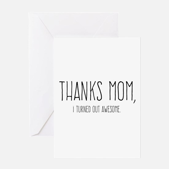 Thanks Mom Greeting Cards