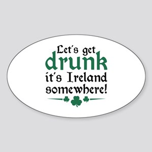 Let's Get Drunk Sticker (Oval)