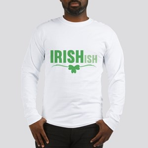 IRISHish Long Sleeve T-Shirt