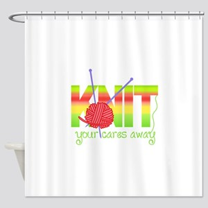 KNIT YOUR CARES AWAY Shower Curtain