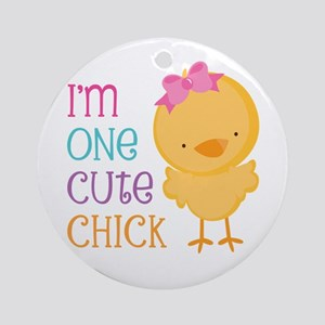 I'm One Cute Chick Ornament (Round)