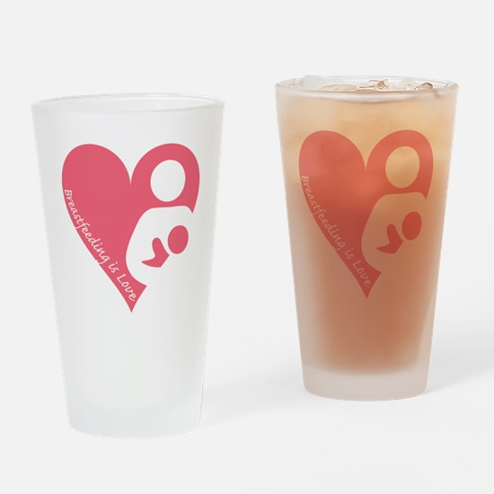 Breastfeeding is Love Drinking Glass