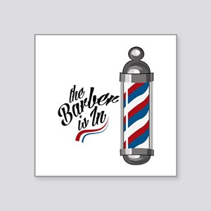 Barber Is In Sticker