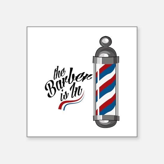 Barber Is In Sticker