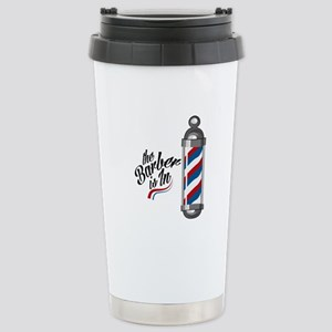 Barber Is In Travel Mug