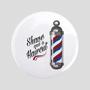 "Shave & Haircut 3.5"" Button"