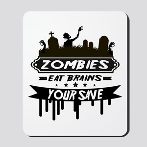 zombies eat brainss Mousepad
