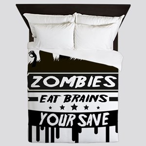 zombies eat brainss Queen Duvet