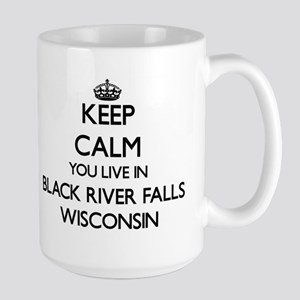 Keep calm you live in Black River Falls Wisco Mugs