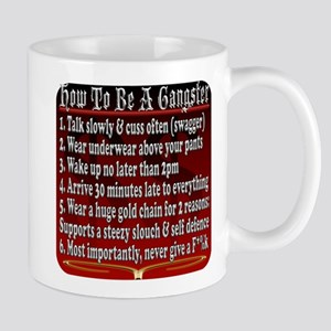 How To Be A Gangster Mugs