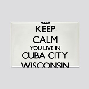 Keep calm you live in Cuba City Wisconsin Magnets