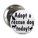 """Adopt a Rescue Dog Today 2.25"""" Button (100 pack)"""