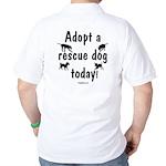 Adopt a Rescue Dog Today Golf Shirt