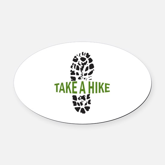 Take A Hike Oval Car Magnet