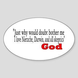 God loves atheist too Sticker