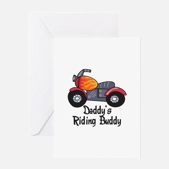 DADDYS RIDING BUDDY Greeting Cards