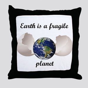 Earth is a fragile planet Throw Pillow